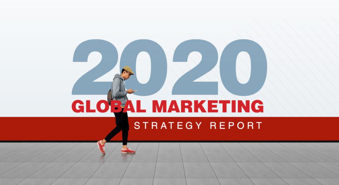 2020 Global Marketing Strategy Report