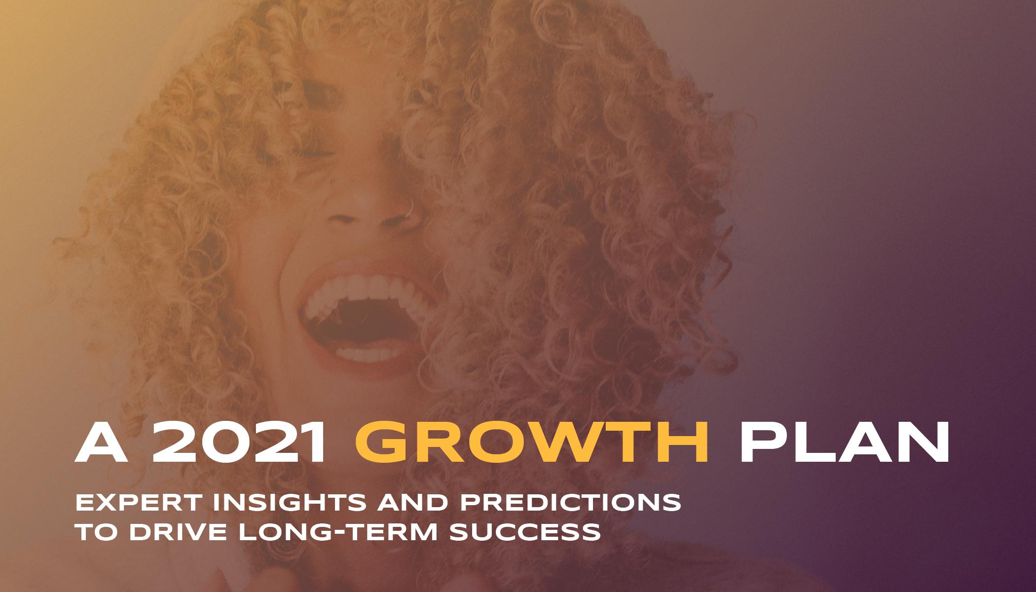 2021 Growth Plan